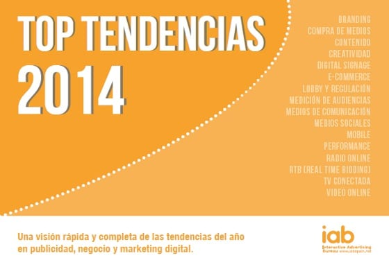IAB Spain presenta el informe Top Tendencias 2014 en el mercado digital