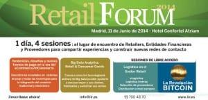 No te pierdas el Retail Forum 2014 el próximo 11 de junio en Madrid