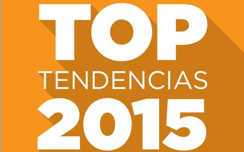 Top Tendencias 2015: Claves sobre la evolución del negocio digital