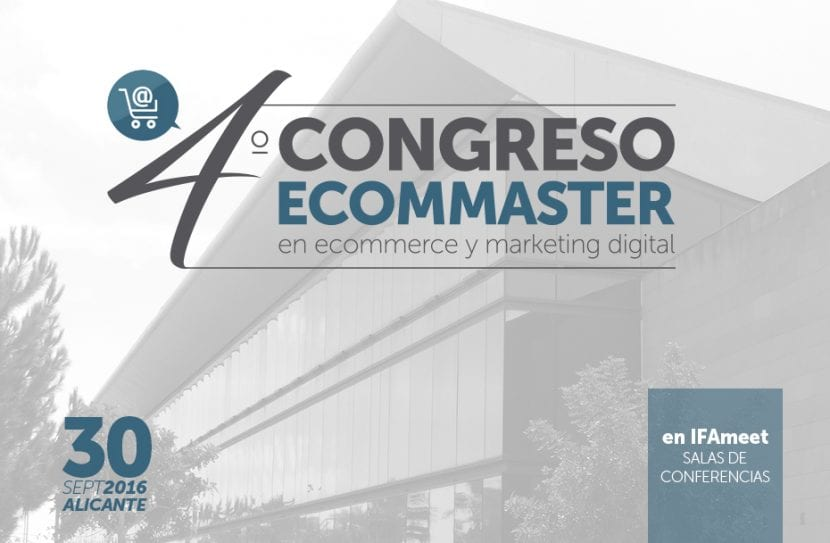IV Congreso Ecommaster organizado por Ecommerce y marketing digital